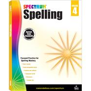 Spectrum Spelling, Grade 4 by Spectrum, 9781483811772