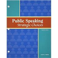 Public Speaking: Strategic Choices by Haleta, Laurie L., 9781617311772