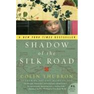 Shadow of the Silk Road by Thubron, Colin, 9780061231773