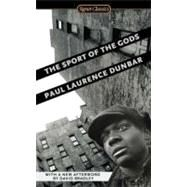 The Sport of the Gods by Dunbar, Paul Laurence, 9780451531773