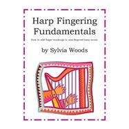 Harp Fingering Fundamentals by Woods, Sylvia, 9780936661773