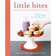 Little Bites by CHITNIS, CHRISTINEWALDMAN, SARAH, 9781611801774