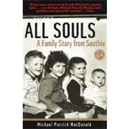 All Souls : A Family Story from Southie by MACDONALD, MICHAEL PATRICK, 9780345441775