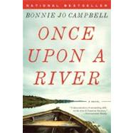 Once Upon a River by CAMPBELL,BONNIE JO, 9780393341775