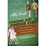 Coming Out Under Fire by Berube, Allan; D'Emilio, John; Freedman, Estelle B., 9780807871775
