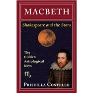 Macbeth by Costello, Priscilla, 9780892541775