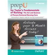 PrepU for Taylor's Fundamentals of Nursing by Taylor, Carol; Lillis, Carol; Lynn, Pamela, 9781469881775