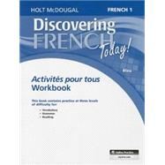 Discovering French Today: Activites pour tous Level 1 by HOLT MCDOUGAL, 9780547871776