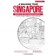 A Walking Tour Singapore by Bracken, Gregory Byrne, 9789814721776