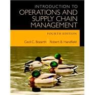 Introduction to Operations and Supply Chain Management by Bozarth, Cecil B.; Handfield, Robert B., 9780133871777