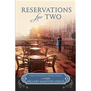 Reservations for Two by MANTON LODGE, HILLARY, 9780307731777