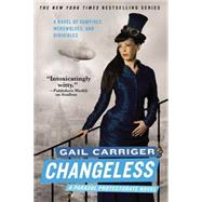 Changeless by Carriger, Gail, 9780316401777