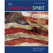 The American Spirit United States History as Seen by Contemporaries by Kennedy, David M., 9781305101777