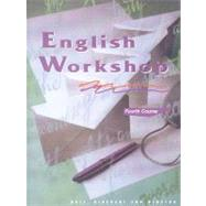 English Workshop: Fourth Course by Holt, Rinehart, and Winston, Inc., 9780030971778