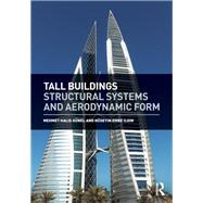 Tall Buildings: Structural Systems and Aerodynamic Form by Gnnel; Halis, 9781138021778