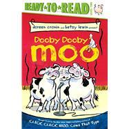 Dooby Dooby Moo by Cronin, Doreen; Lewin, Betsy, 9781534401778
