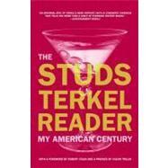 Studs Terkel Reader by Terkel, Studs, 9781595581778