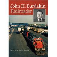 John H. Burdakin by Hofsommer, Don L., 9781611861778