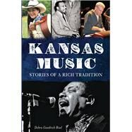 Kansas Music History by Bisel, Debra Goodrich, 9781626191778