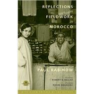 Reflections on Fieldwork in Morocco by Rabinow, Paul, 9780520251779