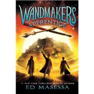 Wandmaker's Apprentice by Masessa, Ed, 9780545861779