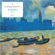 Places in Art 2017 Wall Calendar by Metropolitan Museum of Art, The, 9781419721779