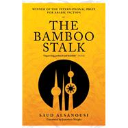 The Bamboo Stalk by Alsanousi, Saud; Wright, Jonathan, 9789927101779