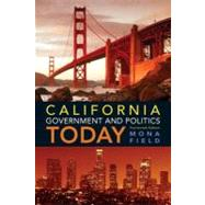 California Government and Politics Today by Field, Mona, 9780205251780