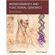 Bioinformatics and Functional Genomics by Pevsner, Jonathan, 9781118581780
