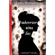 Wherever Nina Lies (Point Paperbacks) by Weingarten, Lynn, 9781338291780