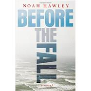 Before the Fall by Hawley, Noah, 9781455561780