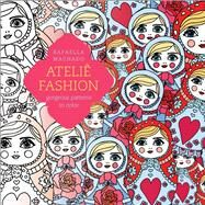 Atelié Fashion by Machado, Rafaella, 9781501161780