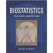 Biostatistics: The Bare Essentials by Norman, Geoffrey R., Ph.D.; Streiner, David L., Ph.D., 9781607951780