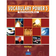Vocabulary Power 3 Practicing Essential Words by DINGLE, 9780132431781