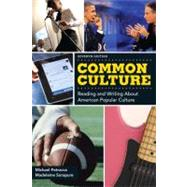 Common Culture by Petracca, Michael F.; Sorapure, Madeleine, 9780205171781
