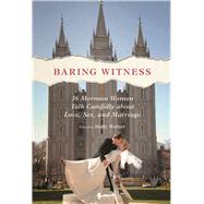 Baring Witness by Welker, Holly, 9780252081781