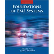 Foundations of Ems Systems by Walz, Bruce; Zigmont, Jason, 9781284041781