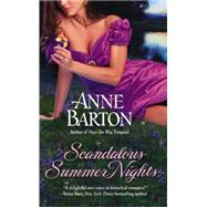 Scandalous Summer Nights by Barton, Anne, 9781455551781