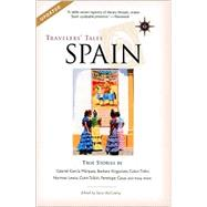 Travelers' Tales Spain; True Stories by Edited by Lucy McCauley, 9781885211781