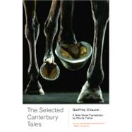 The Selected Canterbury Tales: A New Verse Translation by CHAUCER,GEOFFREY, 9780393341782