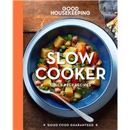 Good Housekeeping Slow Cooker Quick-Prep Recipes by Unknown, 9781618371782