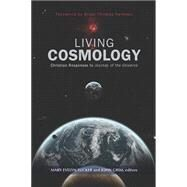 Living Cosmology by Tucker, Mary; Grim, John; Swimme, Brian Thomas, 9781626981782
