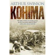 Kohima by Swinson, Arthur, 9781784081782