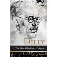 Dilly by Batey, Mavis, 9781785901782