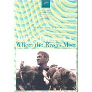 Where the Rivers Meet : New Writing from Australia by Stewart, Frank, 9780824831783