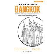 A Walking Tour Bangkok by Bracken, Greg, 9789814721783