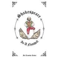 Shakespeare in a Nutshell by Robey, Timothy; Spaul, Jo, 9780755211784