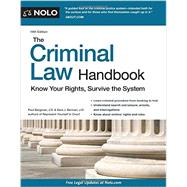 The Criminal Law Handbook: Know Your Rights, Survive the System by Bergman, Paul; Berman Sara J., 9781413321784