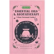 In Focus Essential Oils & Aromatherapy by Houghton, Marlene, 9781577151784