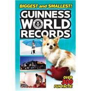 Guinness World Records Biggest and Smallest! by Webster, Christy, 9780062341785